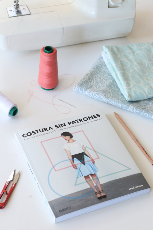 Libro review: Costura sin patrones – La Vida en Craft